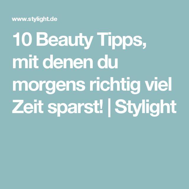 10 Beauty Tipps, mit denen du morgens richtig viel Zeit sparst! | Stylight