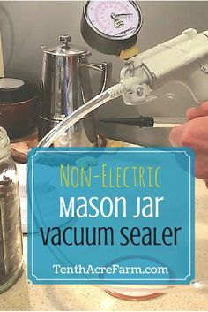 Non-Electric Mason Jar Vacuum Sealer: Vacuum sealing helps to store dry goods long term. Keep your dry goods fresher inside a glass mason jar using this homemade non-electric vacuum sealer. It has no moving parts and will last a lifetime!
