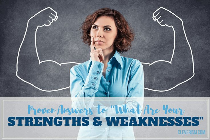"""Proven Answers to """"What Are Your Strengths and Weaknesses"""""""