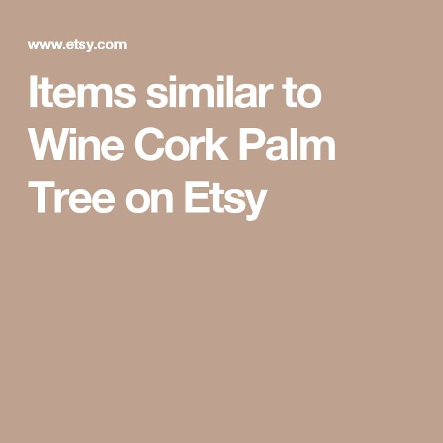 Items similar to Wine Cork Palm Tree on Etsy
