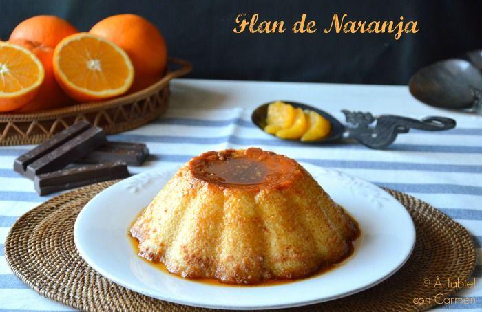 À table !      con Carmen: Flan de Naranja