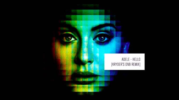Adele - Hello Kryder's DnB Remix