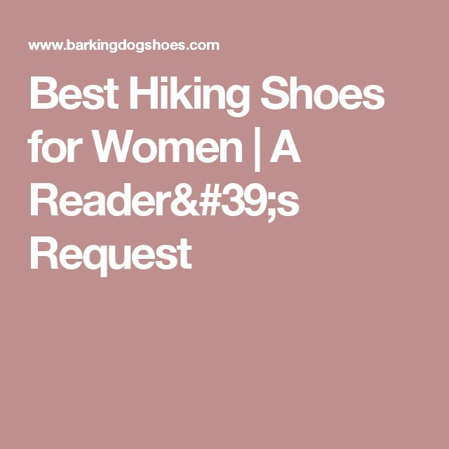 Best Hiking Shoes for Women | A Reader's Request