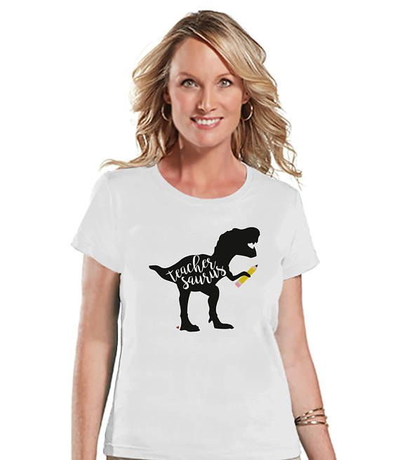 Teacher Shirt - Teachersaurus Dinosaur Shirt - Teacher Gift - Teacher Appreciation Gift - Teacher Appreciation - Funny Dino - White Tshirt