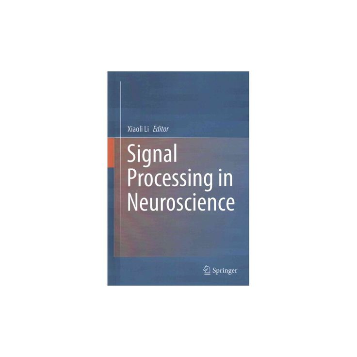 Signal Processing in Neuroscience (Hardcover)