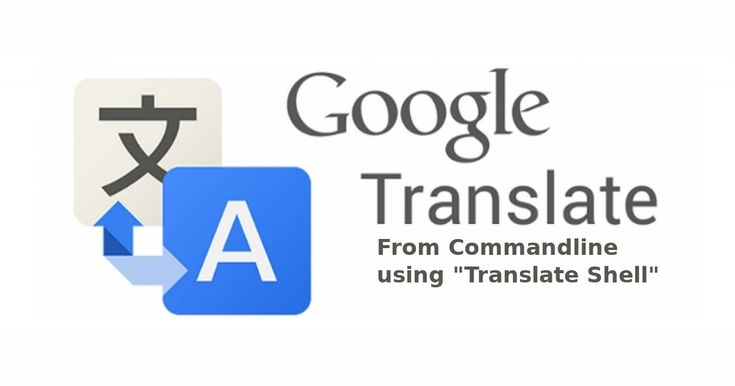 I have stumbled upon this cool utility today, and I couldn't resist myself to share this to our users.Meet, Translate Shell (formerly known as Google Translate CLI) is a command-line translator powered by popular translation...