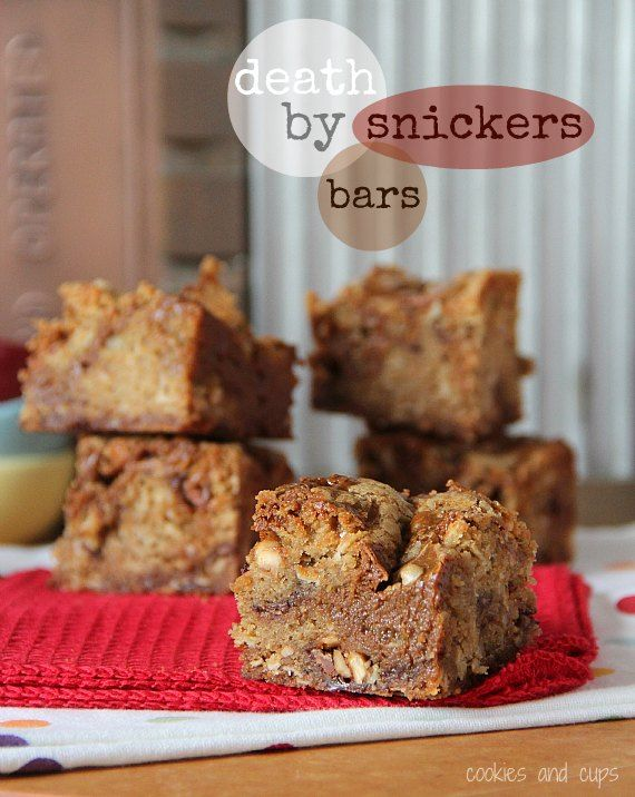 Death by Snickers Bars: Snickers Bars Yummo, Snickers Barsoh, Cookies, Fun Recipes, Cups, Death, Savory Recipes, Snickers Barsyummo, Snickers Barsid