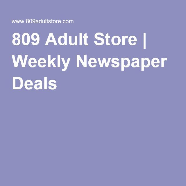 Sun's Out, Buns Out Summer Sale  809 Adult Store | Weekly Newspaper Deals