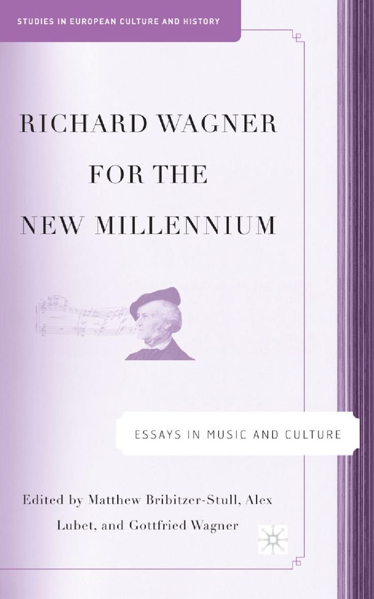 Richard Wagner for the new millenium