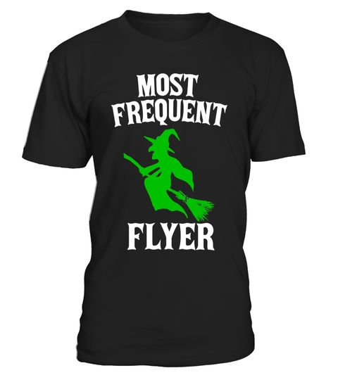 "# Most Frequent Flyer Witch Halloween Tee Shirt .  Special Offer, not available in shops      Comes in a variety of styles and colours      Buy yours now before it is too late!      Secured payment via Visa / Mastercard / Amex / PayPal      How to place an order            Choose the model from the drop-down menu      Click on ""Buy it now""      Choose the size and the quantity      Add your delivery address and bank details      And that's it!      Tags: Most Frequent Flyer funny witch…"