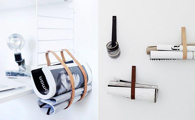 Använd läderband eller gamla skärp som tidningsställ eller för annan förvaring. Foto: Remodelista