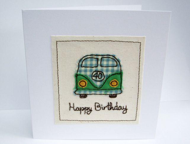 VW Camper Birthday Card - Machine Embroidered- Campervan, Camping, Birthday Card