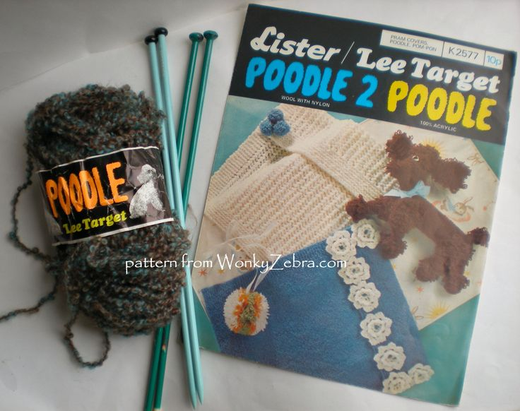 WZ046; A poodle dog from Poodle wool-such fun! this vintage Lister/lee target pattern K2577 has the toy dog and two pretty baby blankets included.the wool does indeed look like poodle fur- It was a soft and curly boucle wool-as you can see here.