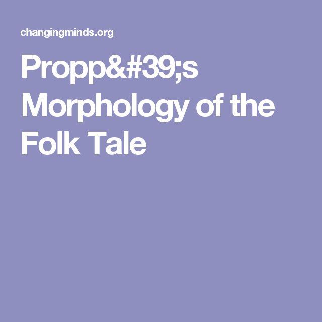 Propp's Morphology of the Folk Tale