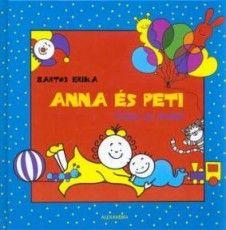 Anna és Peti - Irány az óvoda!