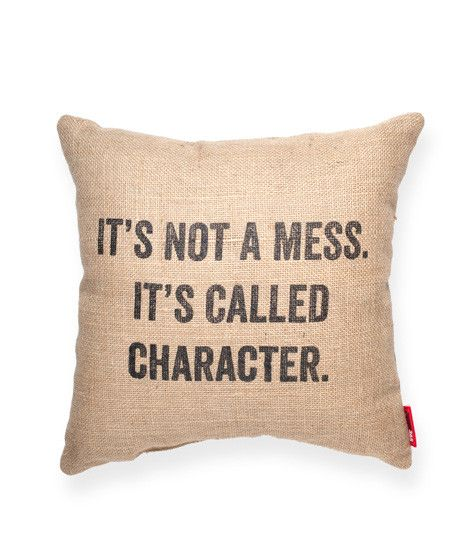 It's Not a Mess Burlap Throw Pillow $28