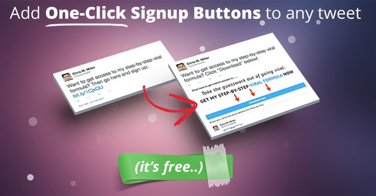 Add true one-click signup buttons to any tweet using this free tool.
