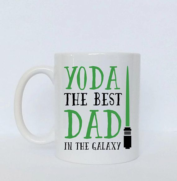 Yoda The Best Dad In the Galaxy Mug / Gift for Dad / Fathers Day Gift / Funny Dad Mug / Best Dad Mug / Yoda Mug /  Mug for Dad / Funny Mug