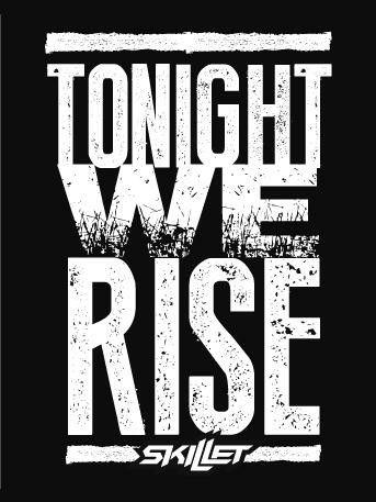 Skillet -- Rise