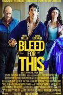 Check out this Common Sense Media review for Bleed for This  https://www.commonsensemedia.org/movie-reviews/bleed-for-this