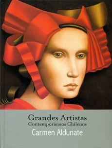 Carmen Aldunate - Grandes Artistas Contemporaneos Chilenos