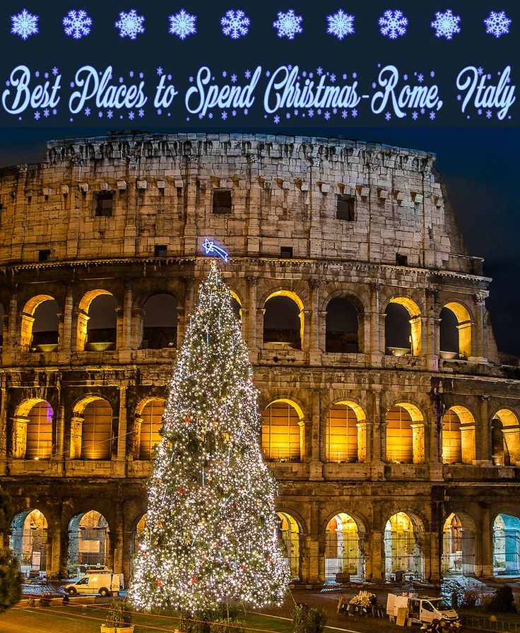 Best Christmas In Rome Images On Pinterest Beautiful - Best places to vacation at christmas time