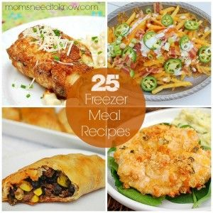 25 Freezer Recipes - Fill Your Freezer With Home Cooked Meals - Moms Need To Know ™