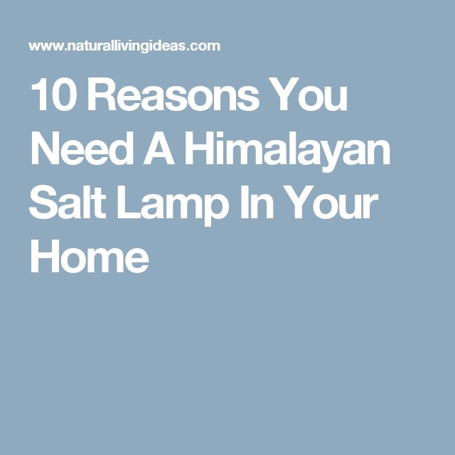 How Salt Lamps Improve Mental Clarity And Sleep Cycles : 17 Best ideas about Himalayan Pink Salt on Pinterest Pink salt benefits, Himalayan salt ...