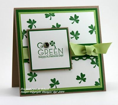 Go Green Happy St. Patrick Day...By:The Stampin' Schach: