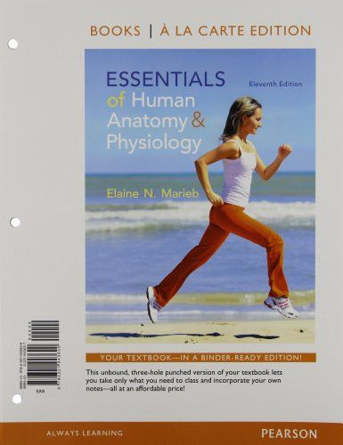 Essentials of Human Anatomy and Physiology, Books a la Carte Edition (11th Edition)