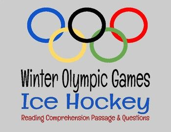 The Winter Olympics are here! Teach your students about the different Olympic events. This passage and question set focus on Olympic ice hockey. Use in whole group, small group, or individual setting. Included: 1 reading passage & comprehension question set, 1 matching handout