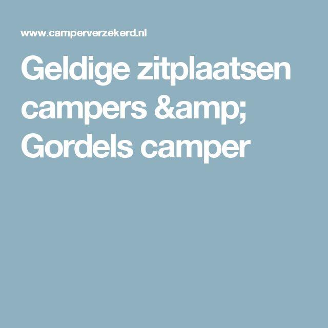 Geldige zitplaatsen campers & Gordels camper