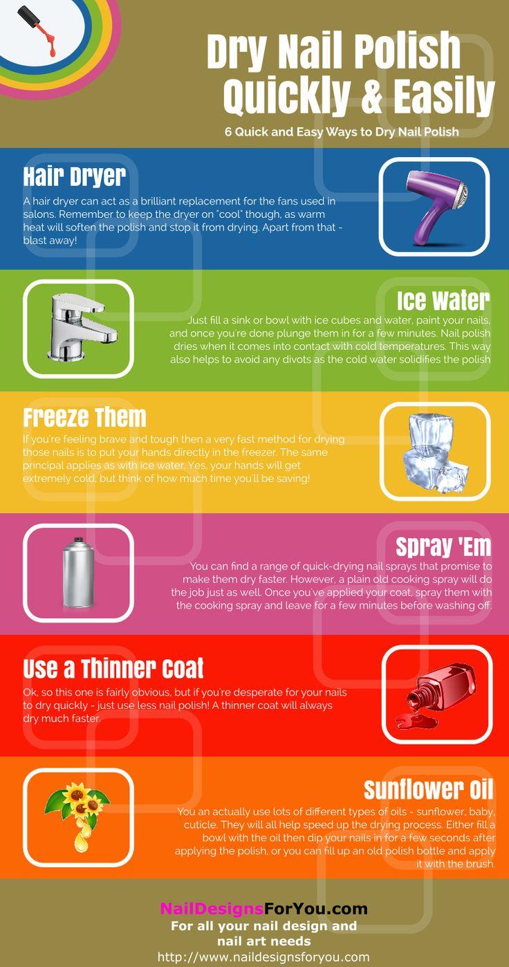 6 Easy Ways to Dry Nail Polish Quickly Infographic #nails #nailpolish http://www.naildesignsforyou.com/6-easy-ways-to-dry-nail-polish-quickly/