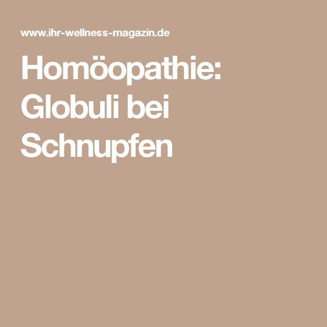 Homöopathie: Globuli bei Schnupfen