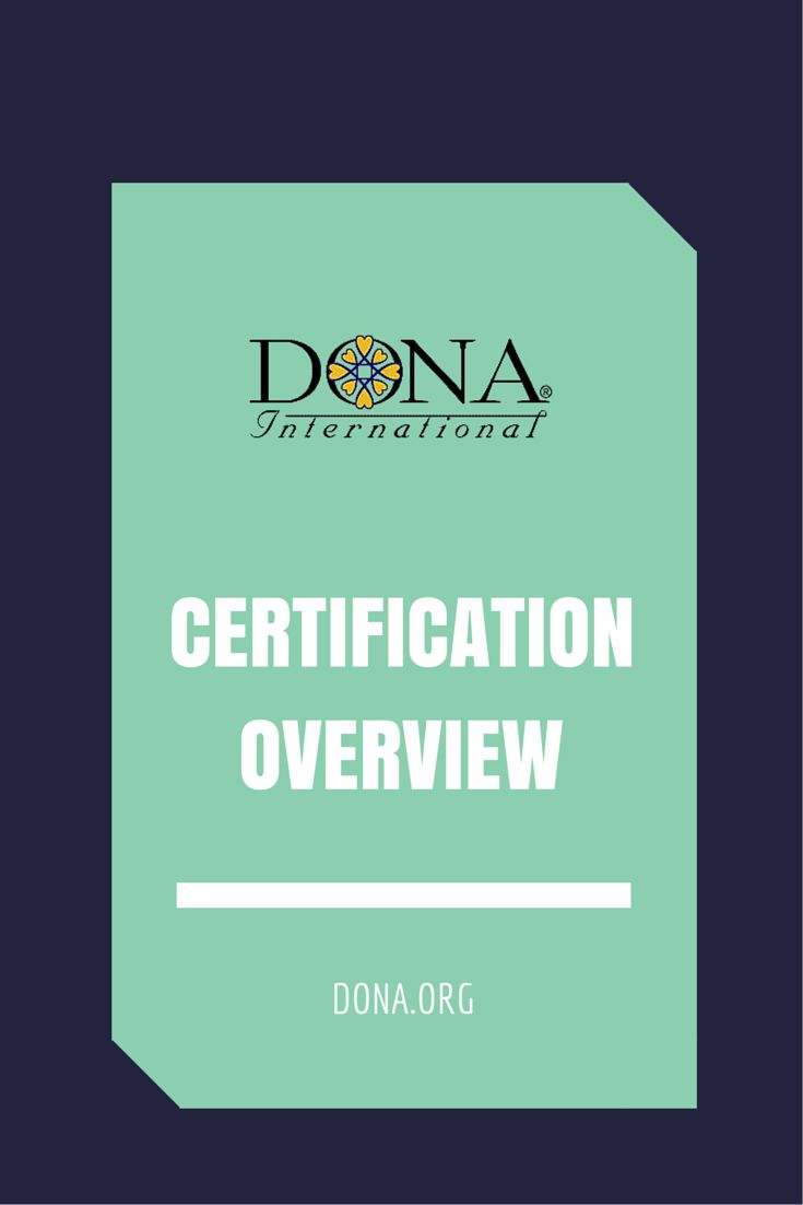 Here is a look at the certification of both the birth and postpartum doula from DONA International.