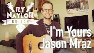 I'm Yours Guitar Lesson (Jason Mraz) Easy Guitar Tutorial with Intro TAB and Chords - YouTube
