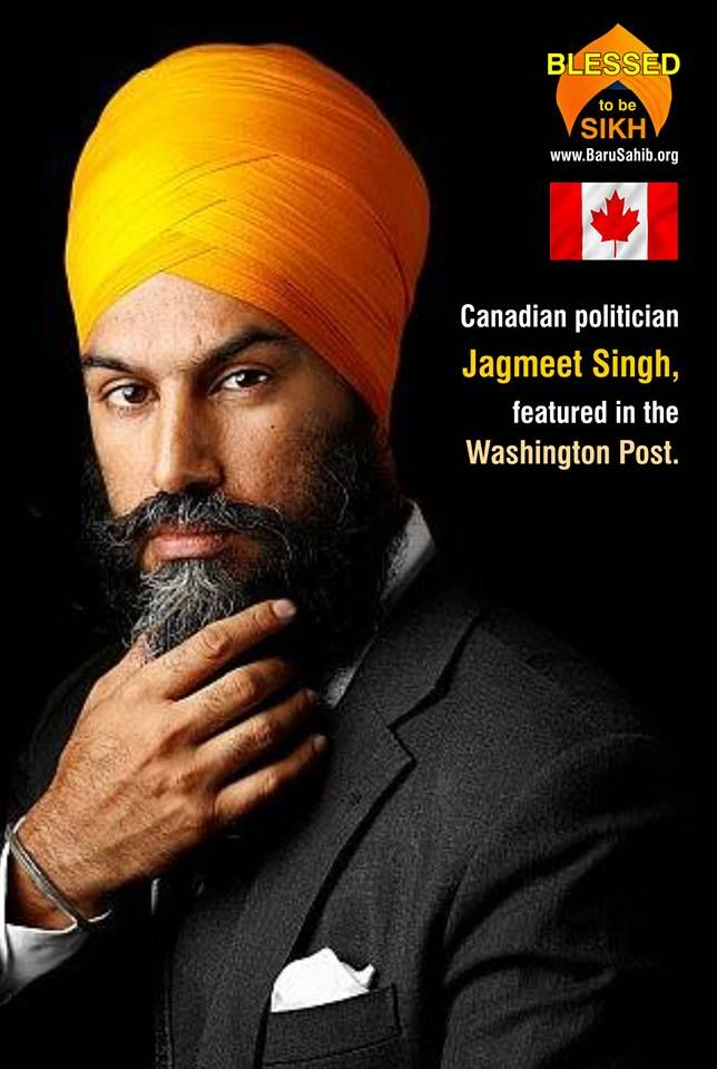 #BlessedtobeSikh  Canadian politician Jagmeet Singh, featured in the Washington Post.  Meet Jagmeet Singh, who is shaking up the lackluster race to lead Canada's left-leaning New Democratic Party, the country's third-largest party. His backers say he could eventually pose a political threat to Prime Minister Justin Trudeau and the governing Liberal Party.