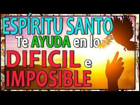 🕊️ La Oración al ESPÍRITU SANTO MÁS PODEROSA Para AYUDA en CASOS DIFÍCI…