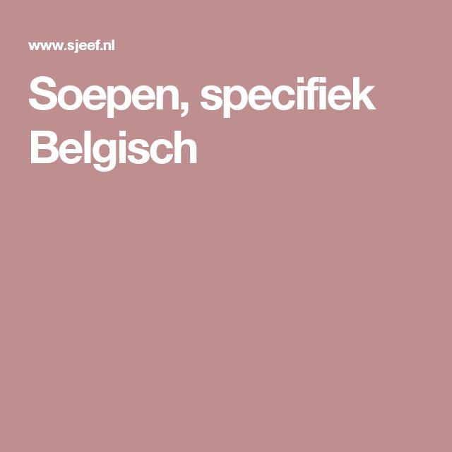 Soepen, specifiek Belgisch