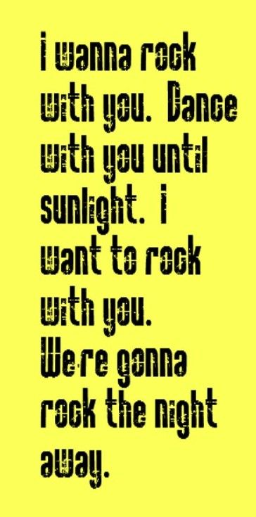 *I Wanna Rock With You. Dance With You Until Sunlight...* - Michael Jackson/Rock With You