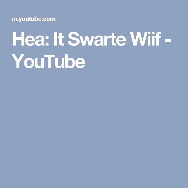 Hea: It Swarte Wiif - YouTube