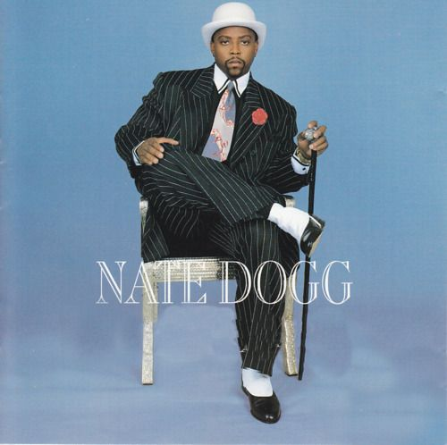 R.I.P Nate Dogg, truly a great artist