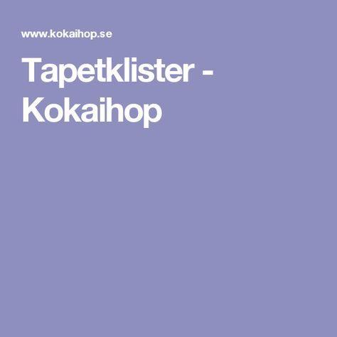 Tapetklister - Kokaihop