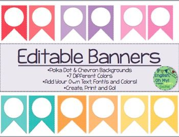 Need some beautiful banners and buntings to decorate your classroom?  Want to add your own text and colors?  Here is the product for you!This product includes:*7 Colored Banners-Chevron and Polka Dot Backgrounds*Each banner is 7 H x 4 L.*Instructions Included*Completely Editable-Change the FONT, FONT COLOR, and SIZE!*Just PRINT, CUT and LAMINATE!*Included is a beautiful Welcome sign for your classroom!If you have any questions or need any help with this product, please feel free to contact…