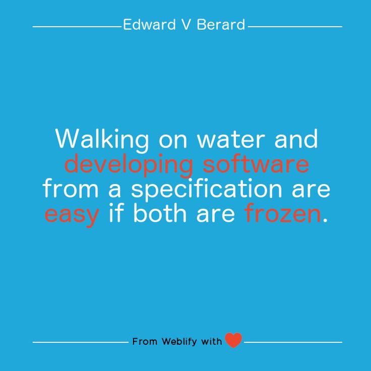 Inspiring coding quotes: Edward V Berard