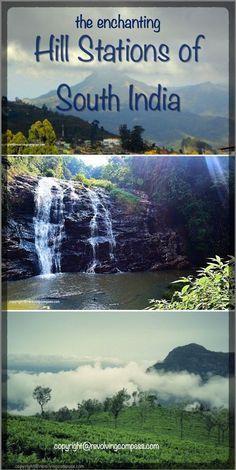 Hill Stations | South India | Munnar | Kodaikanal | Ooty | Coorg | Wayanad | Coonoor | Kodaikanal