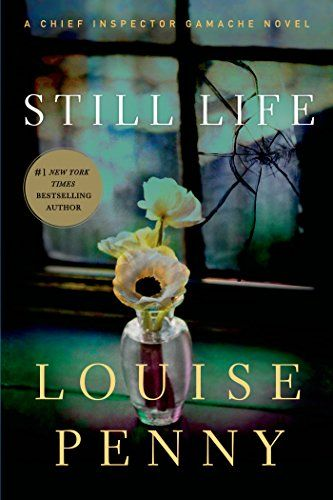 Still Life: A Chief Inspector Gamache Novel - http://www.justkindlebooks.com/still-life-a-chief-inspector-gamache-novel/