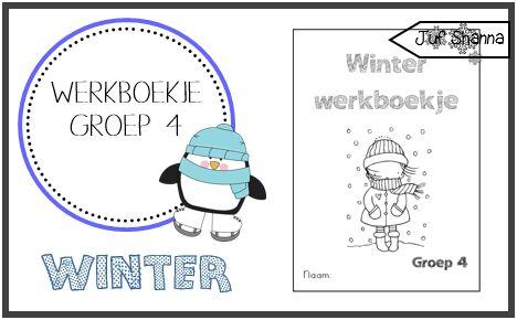 Juf Shanna: Thema winter: werkboekje voor groep 4
