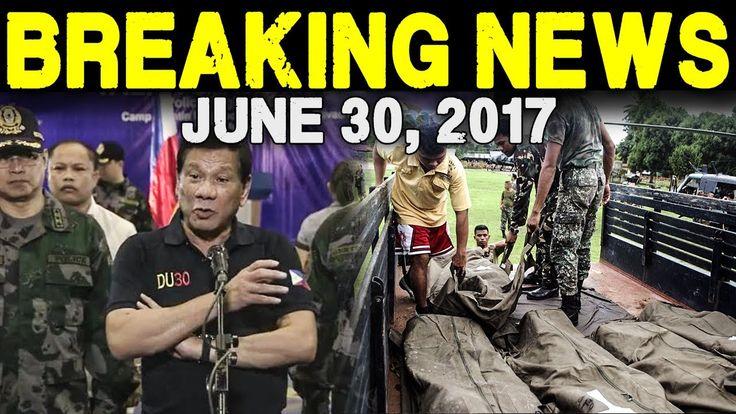 BREAKING NEWS TODAY JUNE 30 2017 BANGKAY NG MAUTE GROUP 303 NA PRES. DUT...
