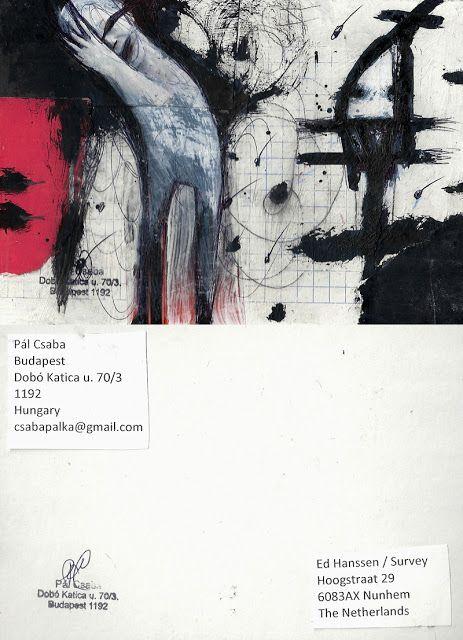 Mail art from Pál Csaba: Csaba Pal, Mail art, The Nederlands